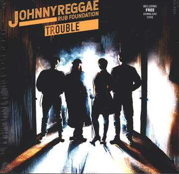 Johnny Reggae Rub Foundation: Trouble