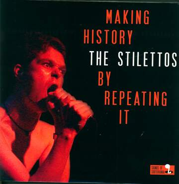 The Stilettos: Making History By Repeating It