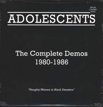 Adolescents: The Complete Demos 1980-1986