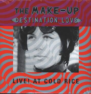 The Make-Up: Destination: Love; Live! At Cold Rice