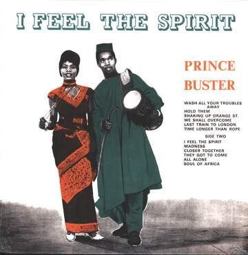 Prince Buster: I Feel The Spirit
