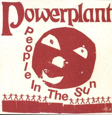 Powerplant: People In The Sun
