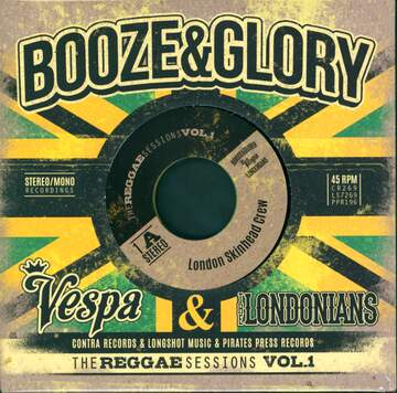 Booze & Glory / Vespa / The Londonians: The Reggae Sessions Vol. 1