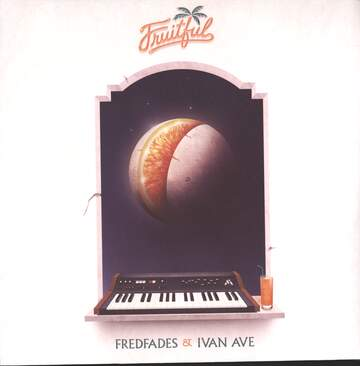 Fredfades / Ivan Ave: Fruitful