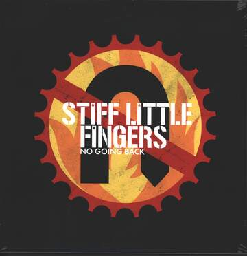 Stiff Little Fingers: No Going Back