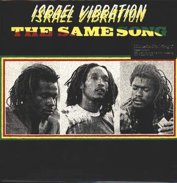 Israel Vibration: The Same Song