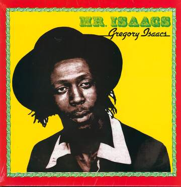 Gregory Isaacs: Mr. Isaacs