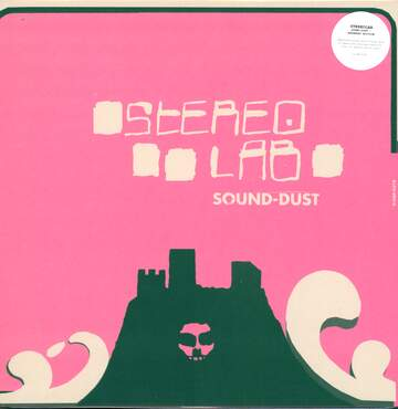 Stereolab: Sound-Dust