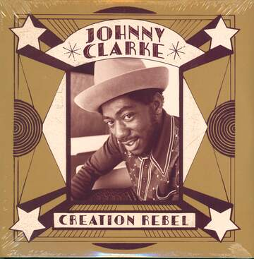 Johnny Clarke: Creation Rebel