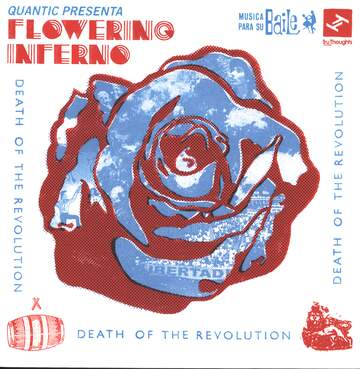 Quantic / Flowering Inferno: Death Of The Revolution