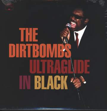 The Dirtbombs: Ultraglide In Black