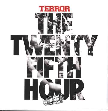 Terror: The Twenty Fifth Hour