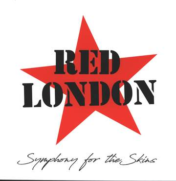 Red London: Symphony For The Skins