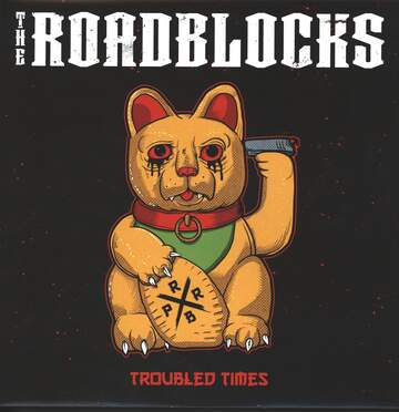 The Roadblocks: Troubled Times