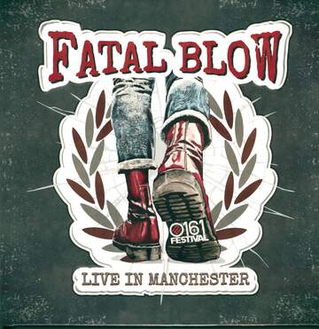 Fatal Blow: Live In Manchester