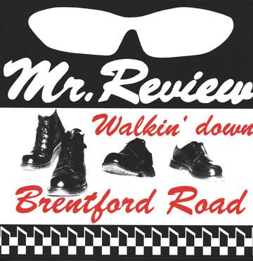 Mr Review: Walkin' Down Brentford Road