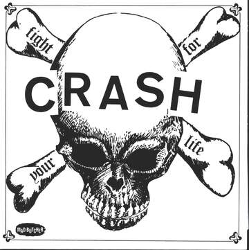 The Crash: Fight For Your Life