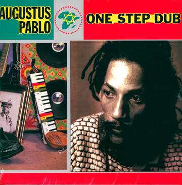 Augustus Pablo: One Step Dub