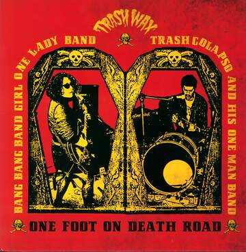 Bang Bang Band Girl / Trash Colapso: One Foot On Death Road