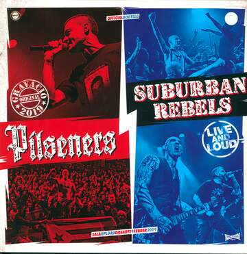 Pilseners / Suburban Rebels: Live And Loud
