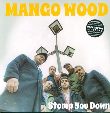 Mango Wood: Stomp You Down