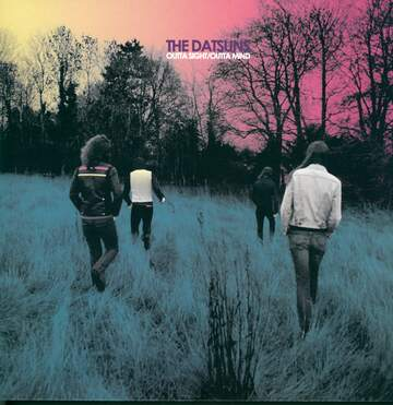 The Datsuns: Outta Sight / Outta Mind