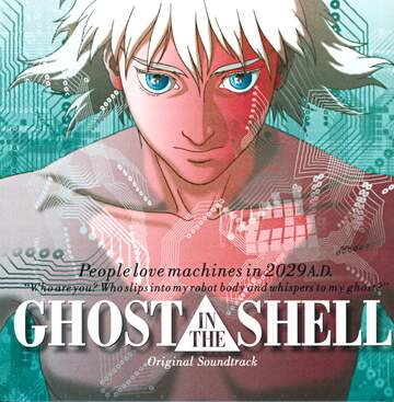 Kenji Kawai: Ghost In The Shell (Original Soundtrack)