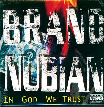 Brand Nubian: In God We Trust