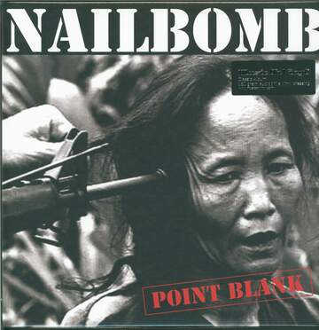 Nailbomb: Point Blank