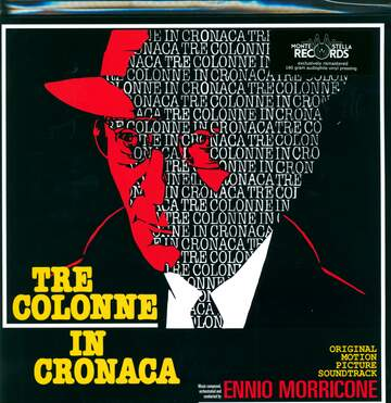 Ennio Morricone: Tre Colonne In Cronaca (Original Motion Picture Soundtrack)