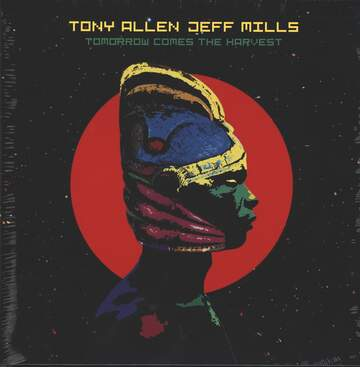 Tony Allen / Jeff Mills: Tomorrow Comes The Harvest