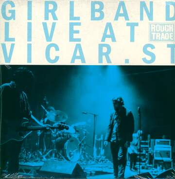 Girl Band: Live  At Vicar Street