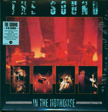 The Sound: In The Hothouse