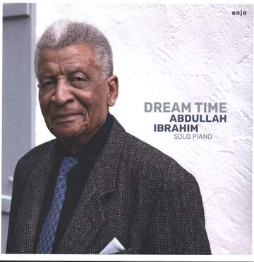 Abdullah Ibrahim: Dream Time