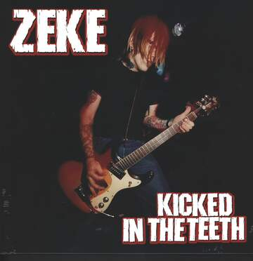 Zeke: Kicked In The Teeth
