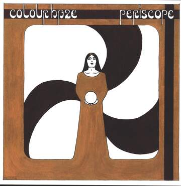 Colour Haze: Periscope