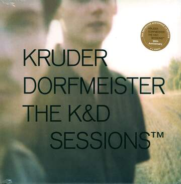 Kruder & Dorfmeister: The K&D Sessions™