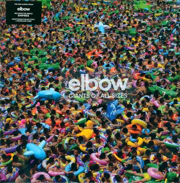 Elbow: Giants Of All Sizes