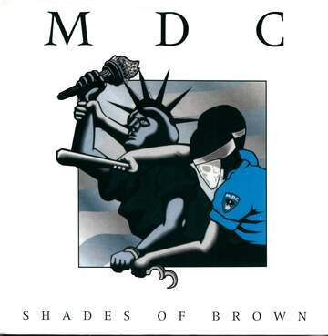 MDC: Shades Of Brown