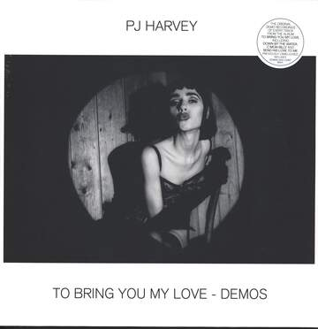 PJ Harvey: To Bring You My Love - Demos