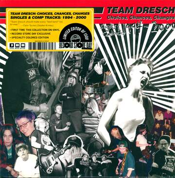 Team Dresch: Choices, Chances, Changes: Singles & Comptracks 1994-2000