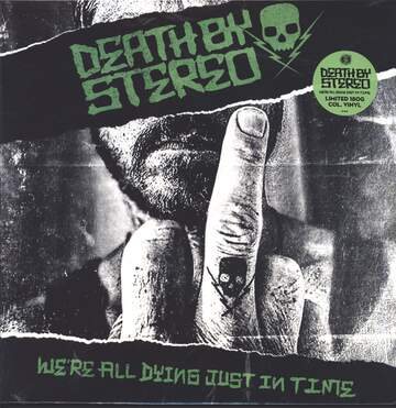 Death By Stereo: We're All Dying Just In Time