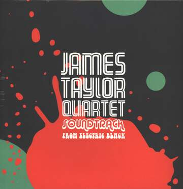 The James Taylor Quartet: Soundtrack From Electric Black