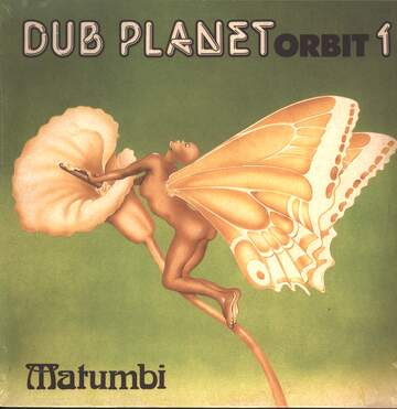Matumbi: Dub Planet Orbit 1
