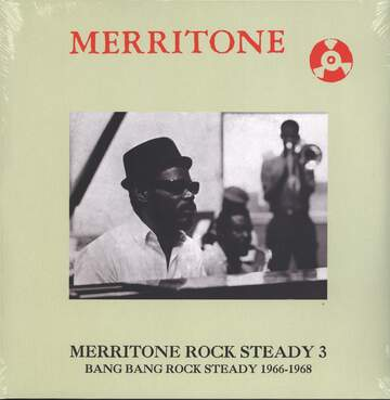 Various: Merritone Rock Steady 3: Bang Bang Rock Steady 1966-1968
