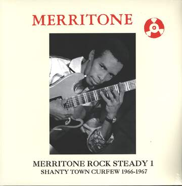Various: Merritone Rock Steady 1: Shanty Town Curfew 1966-1967