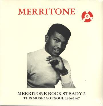 Various: Merritone Rock Steady 2: This Music Got Soul 1966-1967