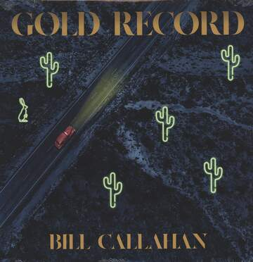 Bill Callahan: Gold Record