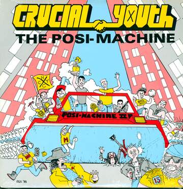 Crucial Youth: The Posi-Machine