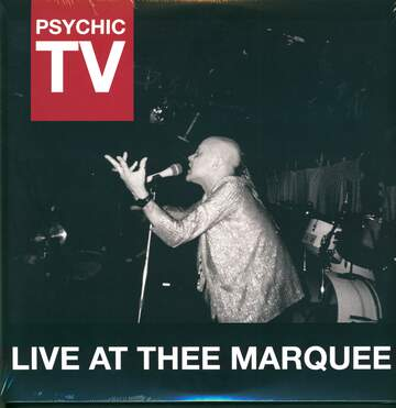 Psychic TV: Live At Thee Marquee
